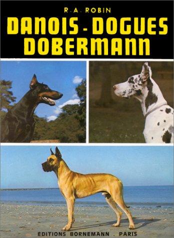 9782851820389: Danois - dogues, dobermann