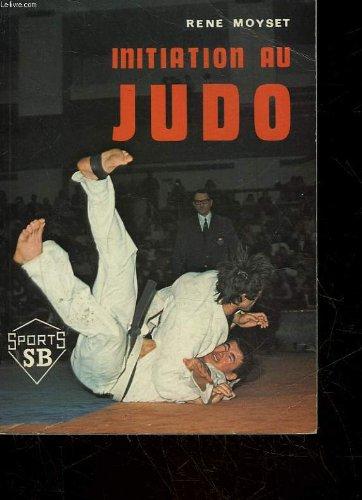 Initiation au judo: René Moyset et
