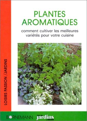 Les plantes aromatiques : comment cultiver les meilleures varietes pour votre cuisine: n/a