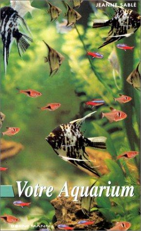 9782851825292: Votre aquarium