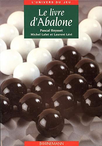 Le livre d'Abalone: Michel Lalet, Pascal