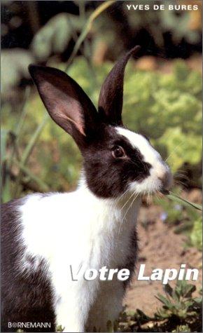 9782851825582: Votre lapin