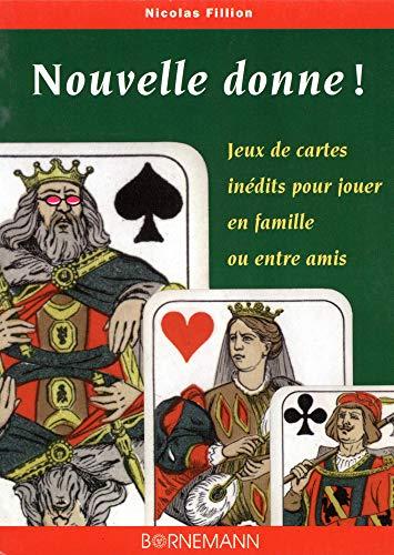 9782851826398: Nouvelle donne ! Jeux de cartes inédits pour jouer en famille ou entre amis