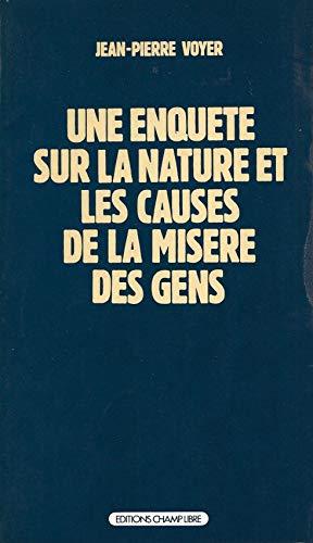 Une enquete sur la nature et les: Jean-Pierre Voyer