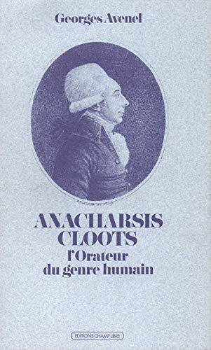 9782851840653: Anacharsis Cloots : L'orateur du genre humain...