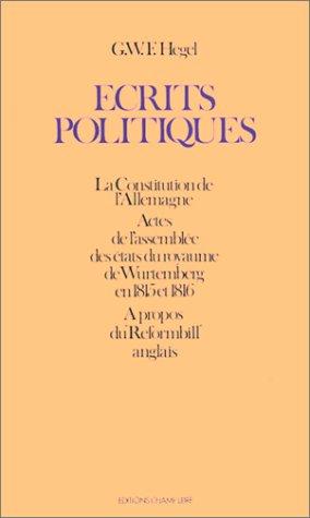 Ecrits politiques (9782851840851) by Georg Wilhelm Friedrich Hegel; Kostas Papaioannou