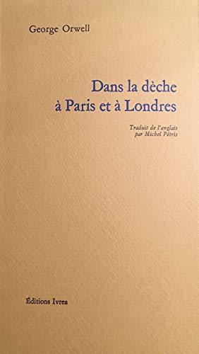 9782851841322: Dans la dèche à Paris et à Londres