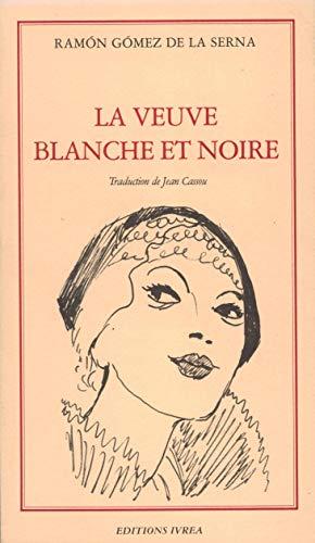 La Veuve Blanche Et Noire: Gomez De La
