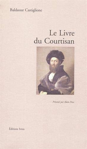 9782851841742: Le livre du courtisan (French Edition)