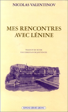 9782851841759: Mes rencontres avec lenine (French Edition)