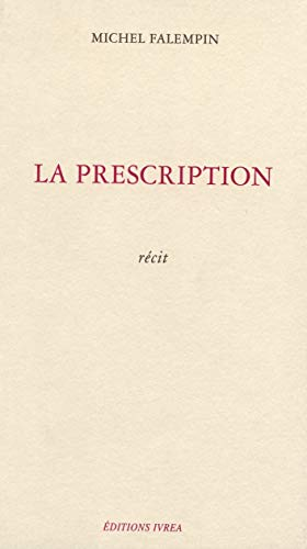 La prescription Falempin, Michel