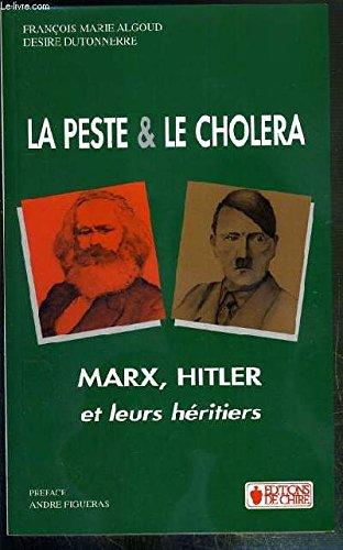 la peste et le choléra ; Marx,: François-Marie ALGOUD -