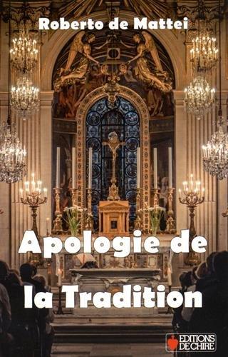 9782851901880: Apologie de la tradition