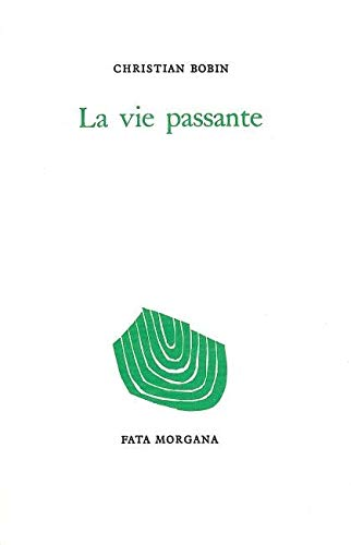 9782851940278: La Vie passante