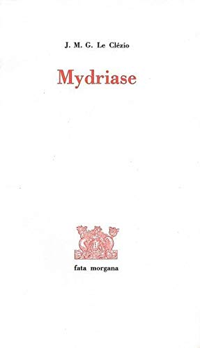 Mydriase: Le Clezio J M G