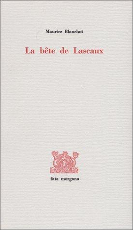 9782851940889: La Bête de Lascaux