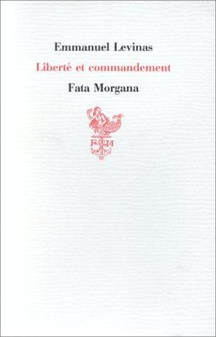 9782851940926: Liberté et commandement (French Edition)