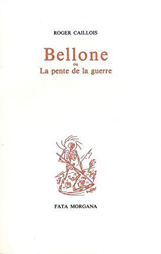 9782851940964: Bellone, ou, La pente de la guerre (French Edition)