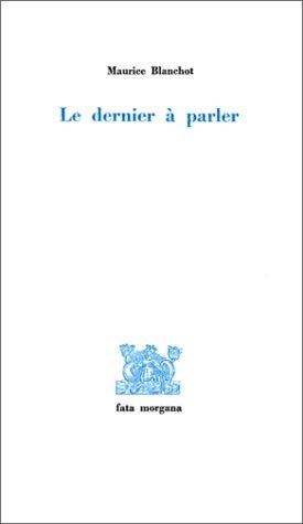 9782851941343: Le Dernier � parler