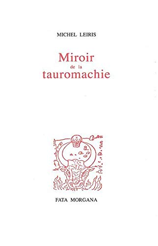 Miroir de la tauromachie (9782851942685) by Michel Leiris; A. Masson
