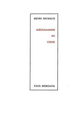 9782851942913: Idéogrammes en Chine