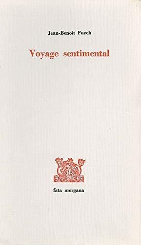 Voyage sentimental: Puech Jean Benoit