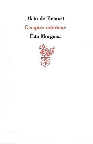 9782851944047: L'empire intérieur (French Edition)