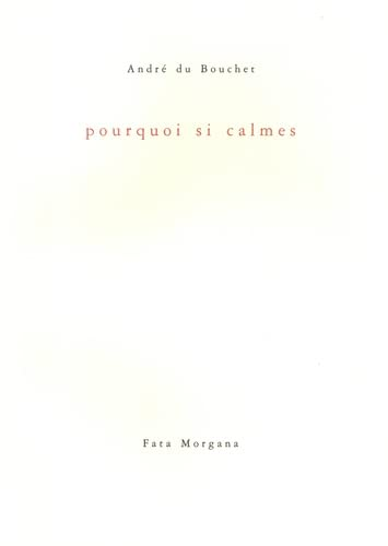 9782851944160: Pourquoi si calmes (French Edition)