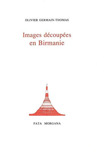 9782851944306: Images découpées en Birmanie