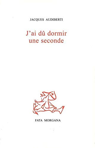 9782851945815: J'ai dû dormir une seconde (French Edition)