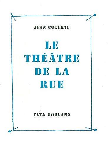 9782851946102: le theatre de la rue