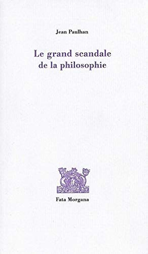 9782851946881: le grand scandale de la philosophie