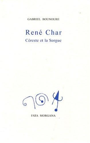 9782851946959: René Char : Céreste et la Sorgue