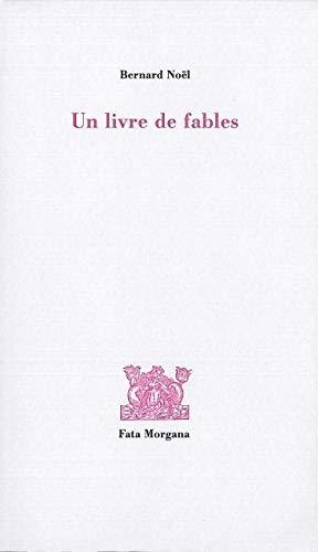 Un livre de fables: Noel Bernard
