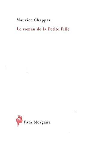 9782851947444: Le roman de la Petite Fille