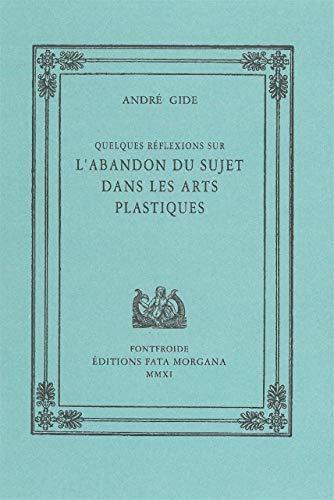 ABANDON DU SUJET DANS LES ARTS PLASTIQUE: GIDE ANDRE