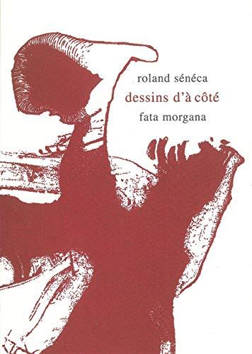 DESSINS D A COTE: SENECA ROLAND