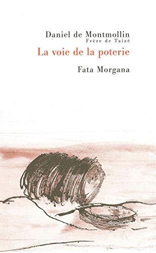 VOIE DE LA POTERIE -LA-: MONTMOLLIN DANIEL DE