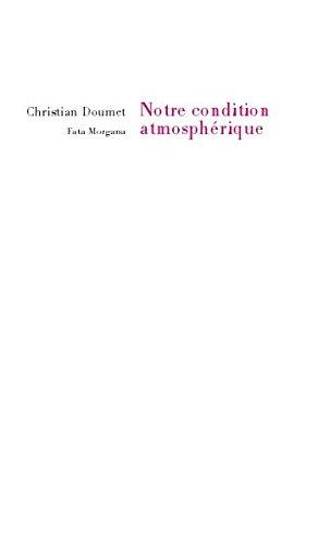 9782851949110: Notre condition atmosphérique