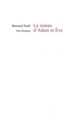9782851949202: Le roman d'Adam et Eve
