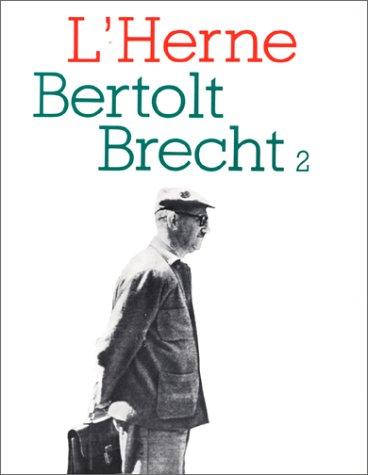 Bertolt Brecht: Dort, Bernard; Peyret, Jean-François