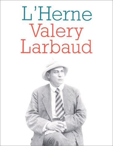 Valery Larbaud (L'Herne) (French Edition): Chevalier, Anne