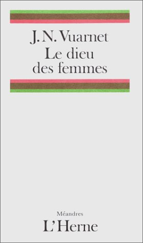 9782851972064: Le dieu des femmes (Meandres) (French Edition)