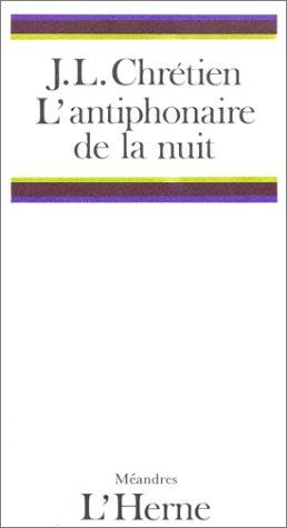 9782851972101: L'antiphonaire de la nuit (Meandres) (French Edition)