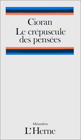 9782851972163: Le Crépuscule des pensées