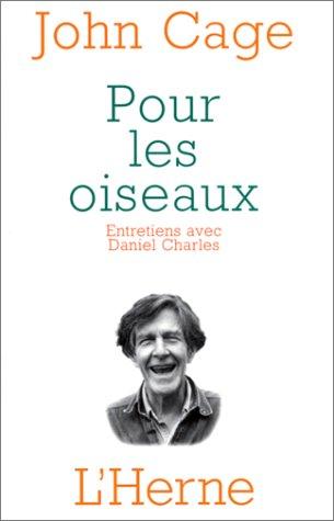 9782851972279: Pour les oiseaux : Entretiens avec Daniel Charles