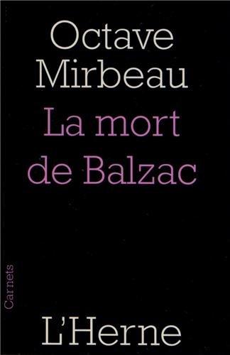 MORT DE BALZAC (LA): MIRBEAU OCTAVE