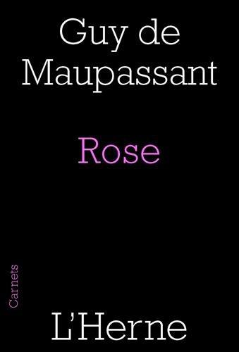 ROSE - BLANC ET BLEU ET MISS HARRIET: MAUPASSANT GUY DE
