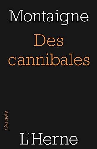 9782851973115: Des cannibales