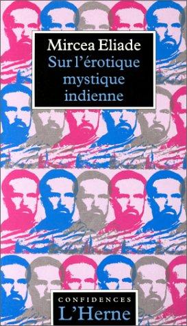 9782851973399: Sur l'érotique mystique indienne